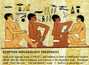 Reflexology is over 4000 years old
